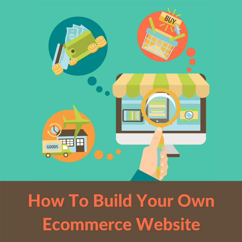 How To Build Your Own Ecommerce Website If You 39 Re An