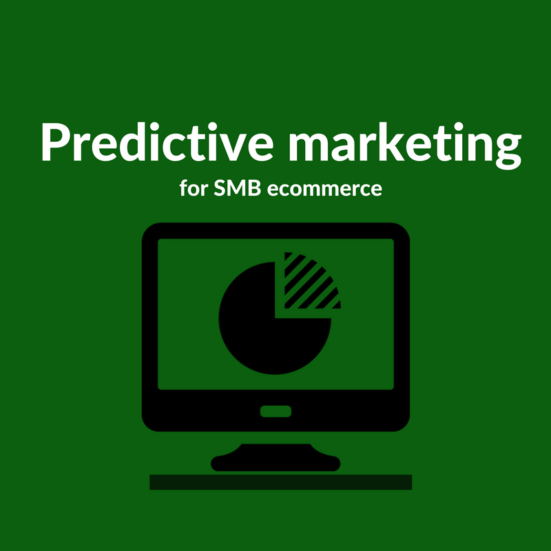 Predictive marketing for SMB ecommerce