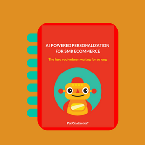 AI powered eCommerce personalization: DOWNLOAD FREE EBOOK NOW