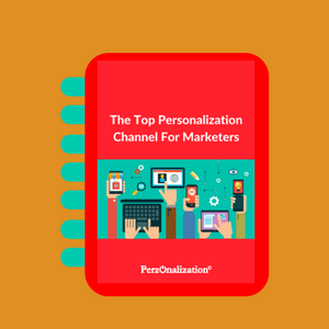 E-Book Cover: The Top Personalization Channel For Marketers
