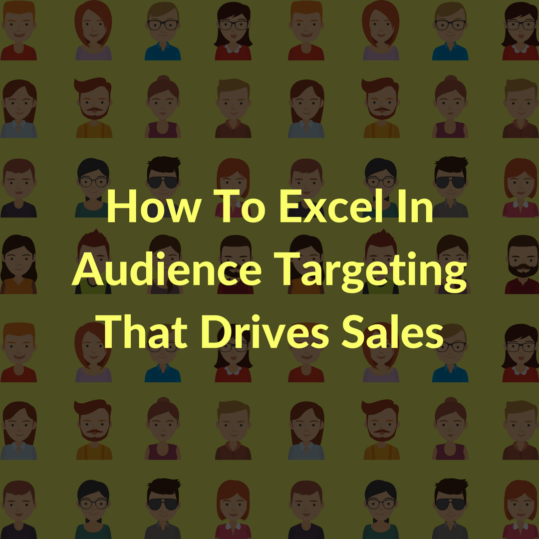 As a marketer, do you understand the value of audience targeting? Read on to learn how to deliver the correct message to the right person at the right time.