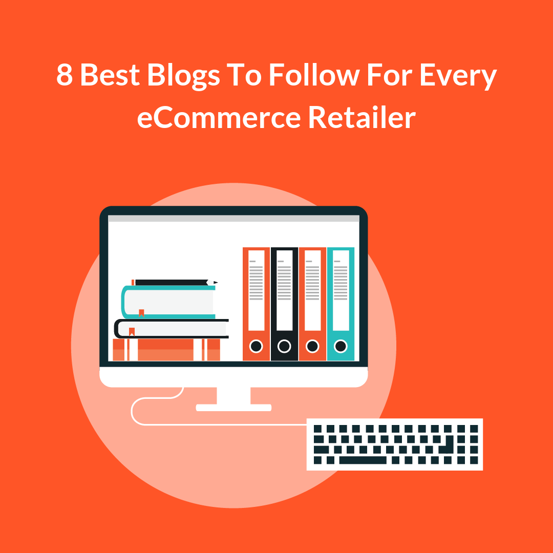 eCommerce Blogs are storehouses of information – talking about trends, what works and what doesn't, recent developments and updates about everything.