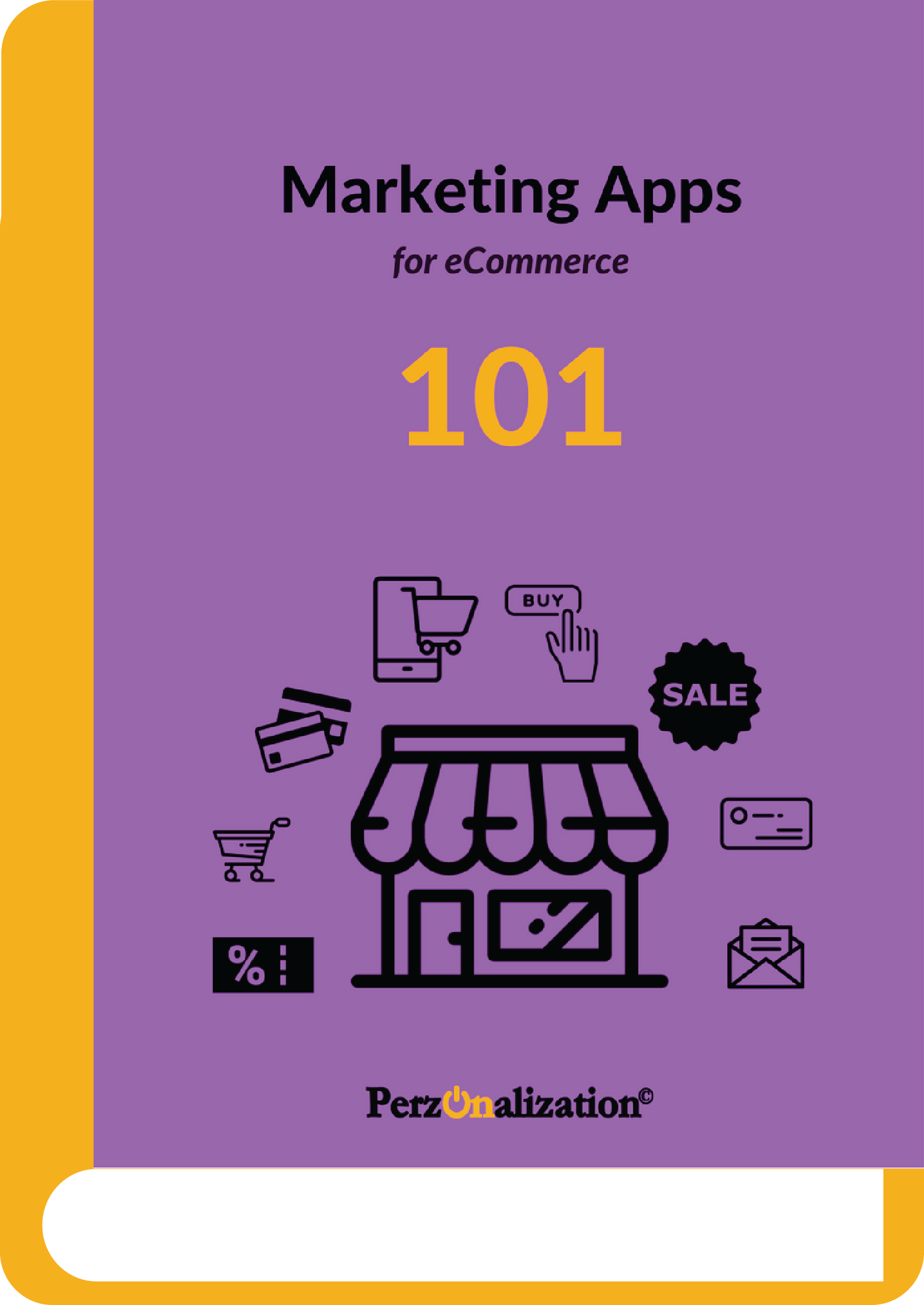 Marketing Apps for eCommerce 101 - an eBook for SMB online stores