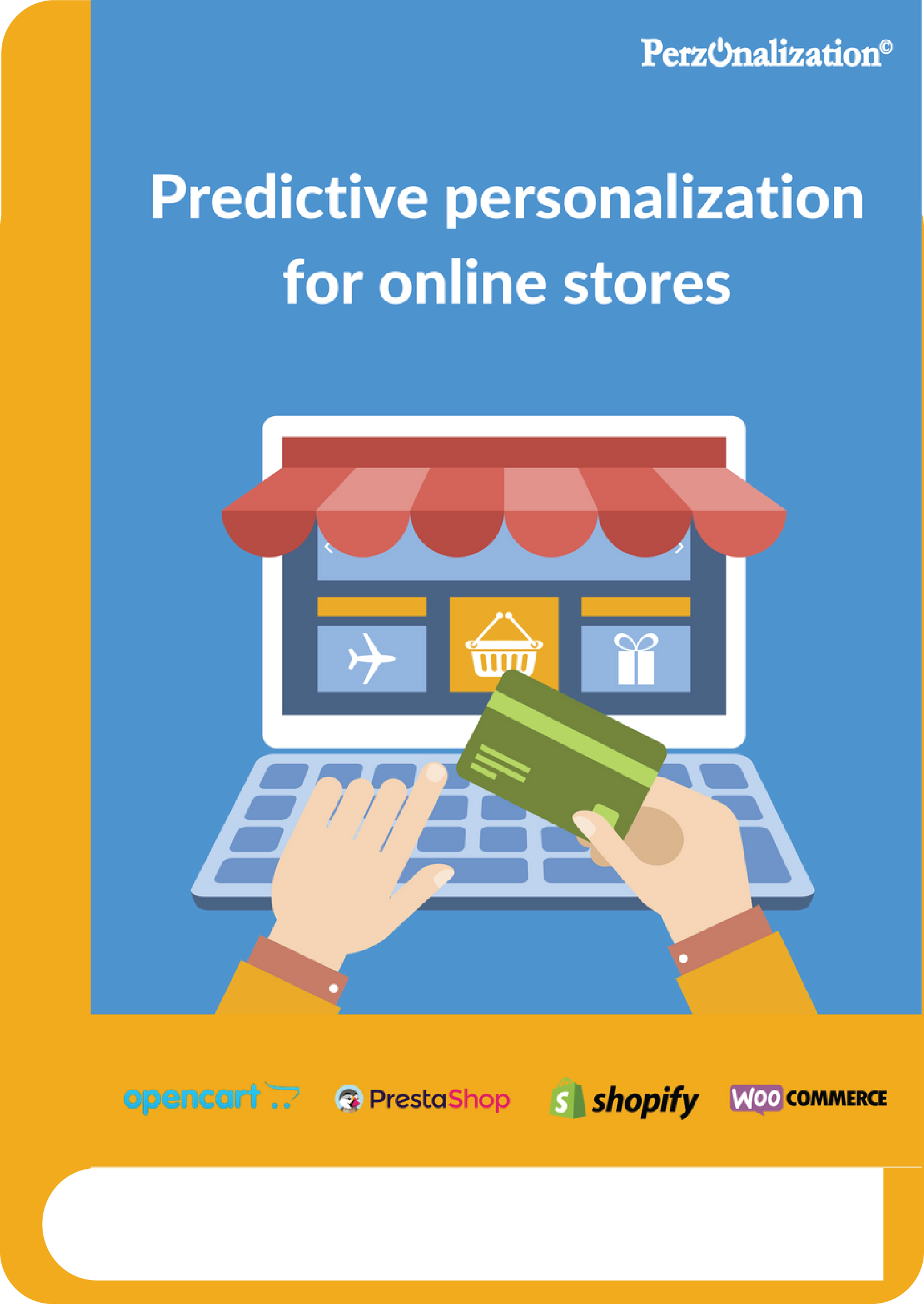 We know that it's hard to run a small business especially if it's an online store. A predictive personalization app for your online store may be the solution to your problems! If you are running an OpenCart, PrestaShop, Shopify or WooCommerce store, this eBook is for you!