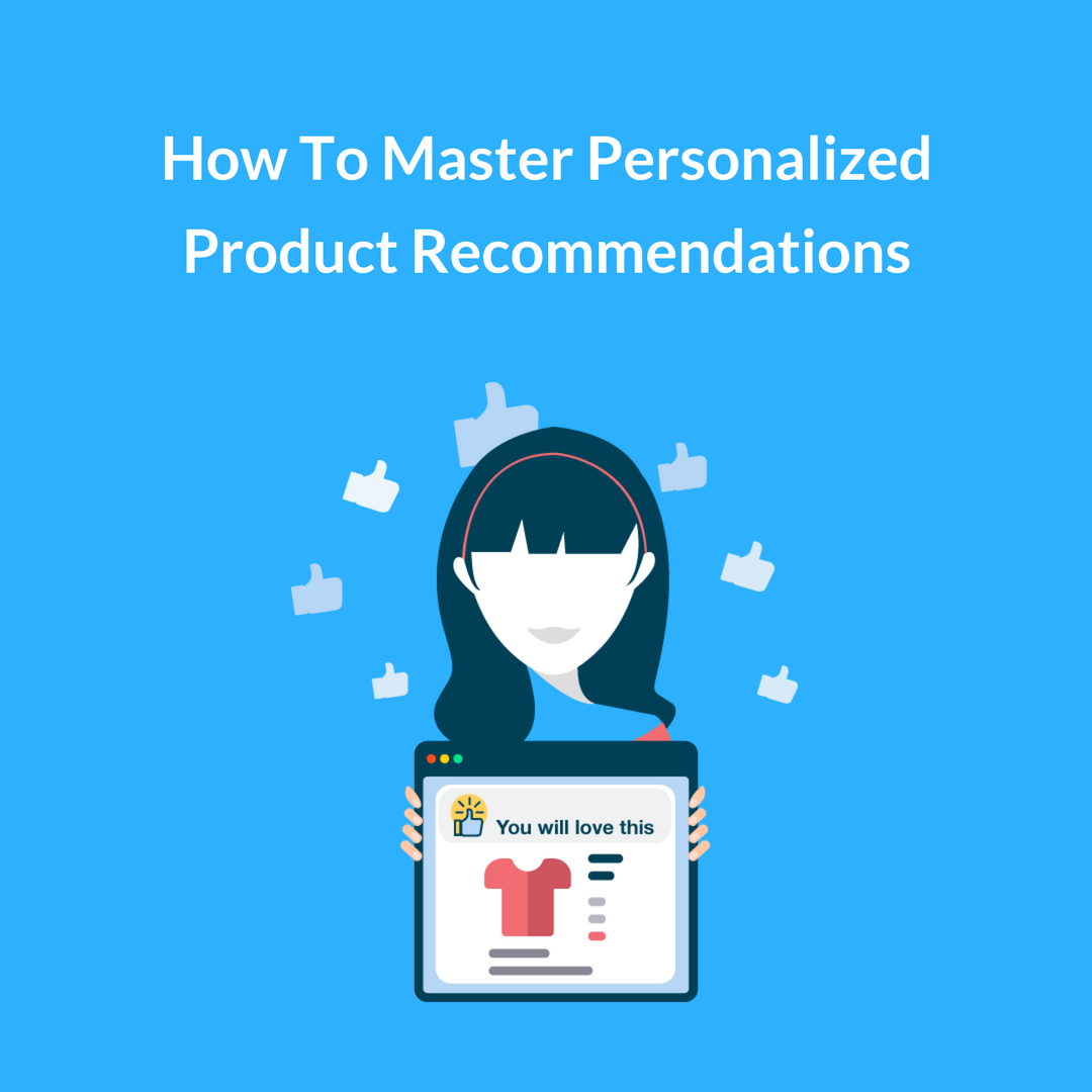 The statistics around personalized eCommerce product recommendations are pretty mind-boggling. When the numbers are so tempting, you can't possibly ignore.