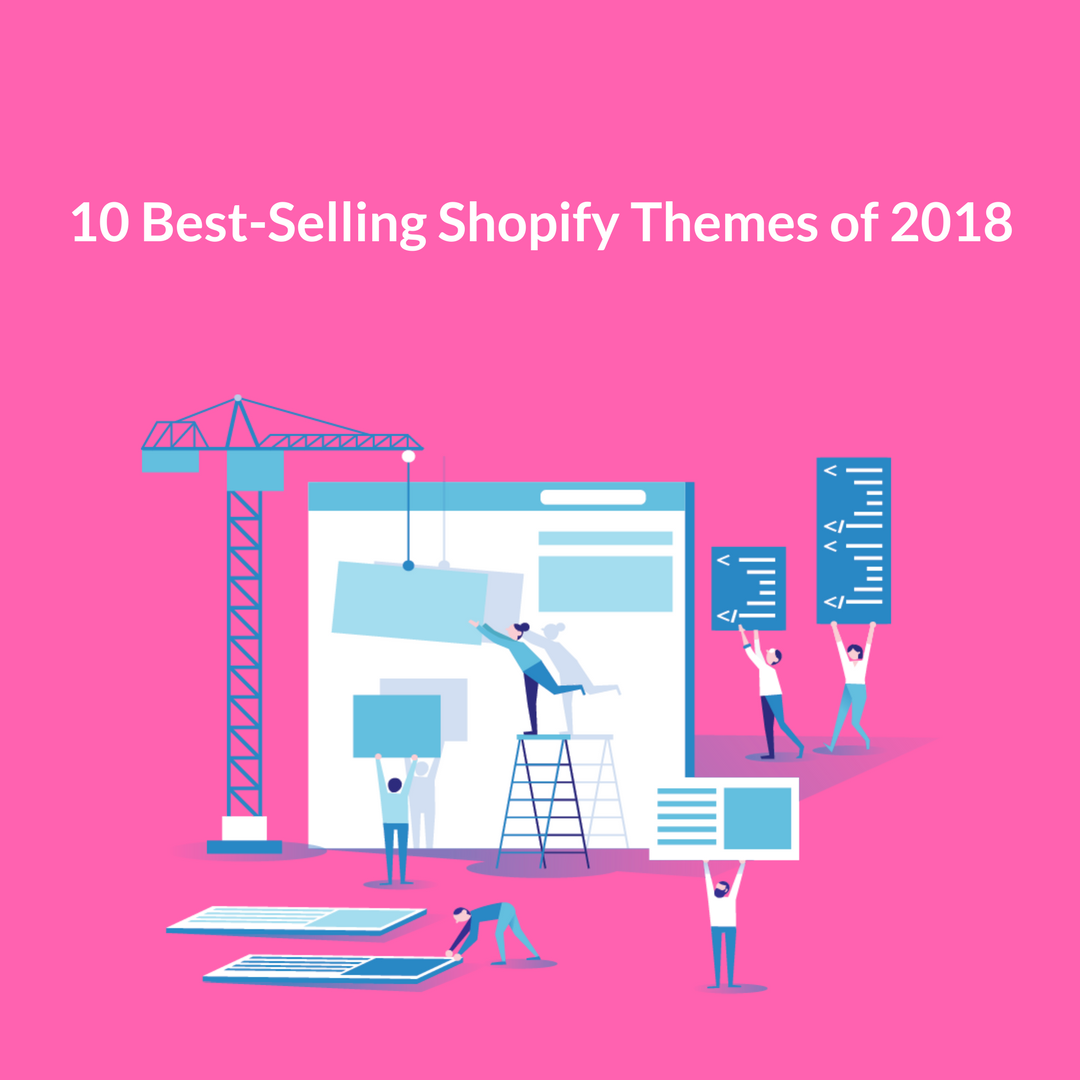 In this article We have listed the top 10 Shopify themes of 2018 for your store based on the kind of products you want to sell.