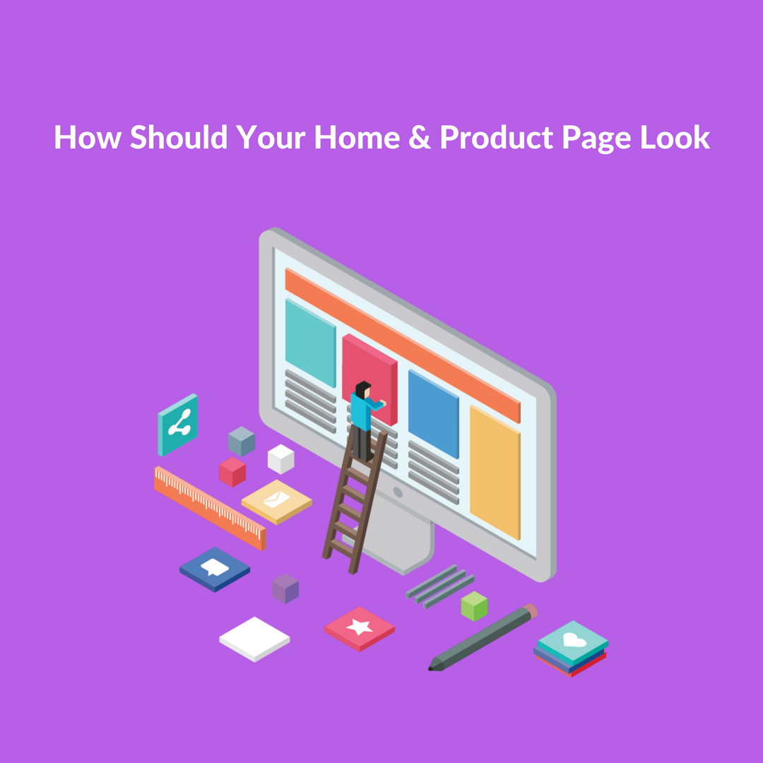 This is a complete guide on How should you design your Homepage and product page in order to run a successful online shop business.