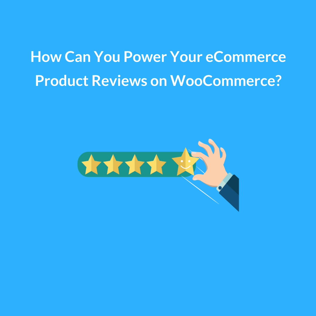 Installing a Woocommerce customer reviews plugin will be extremely important for your store in terms of boosting conversions and gathering shopper insights.