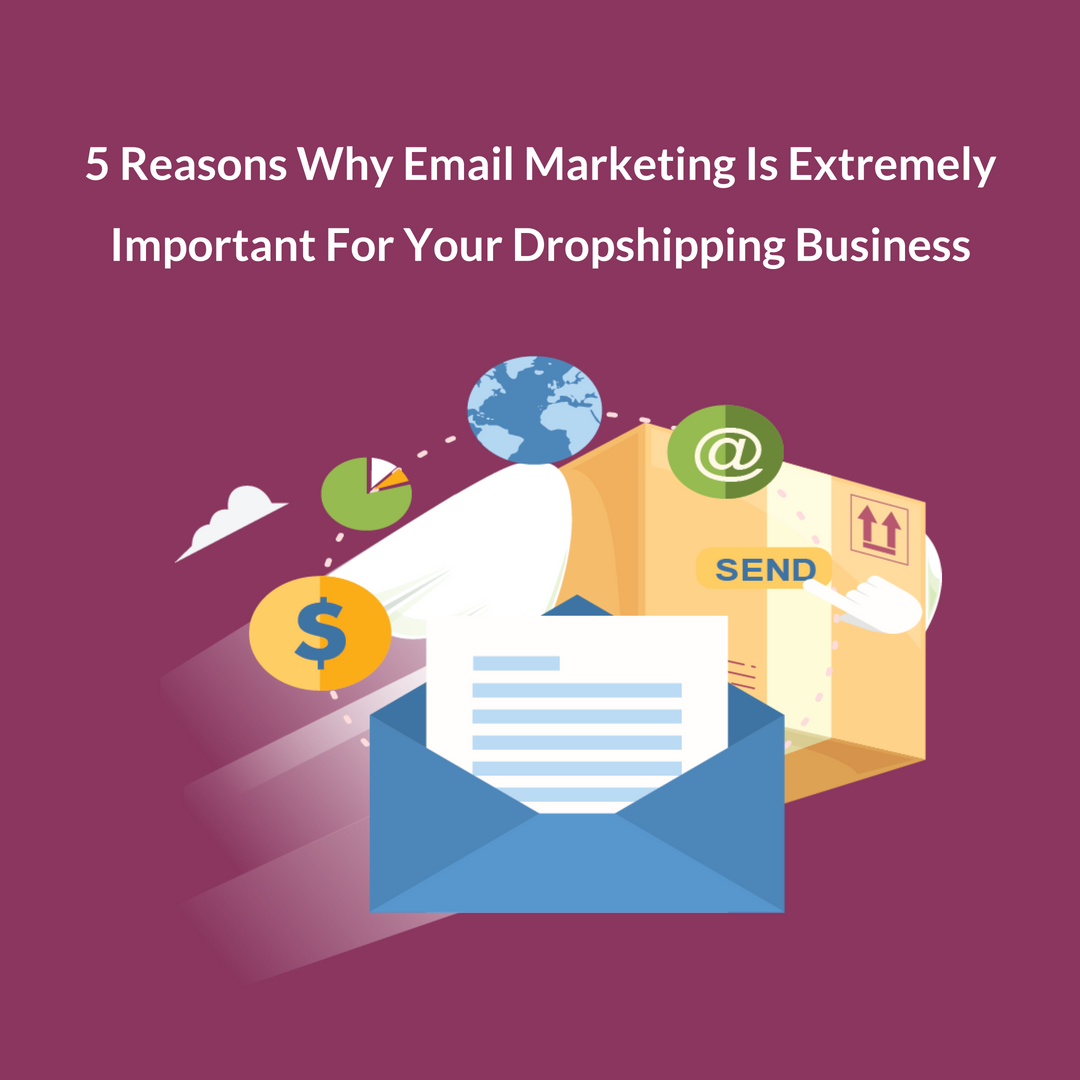 Dropshipping Email marketing is also a way to find out what your customers want, which in turn give an idea on what to order as your dropshipping items.