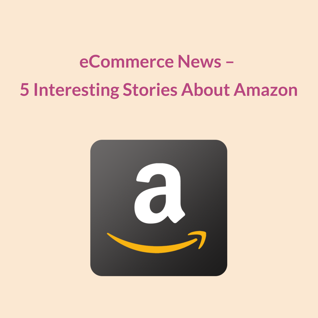 Amazon is omnipresent when it comes to setting eCommerce trends. Here are the latest news that prove the winning points of Amazon's global strategy.