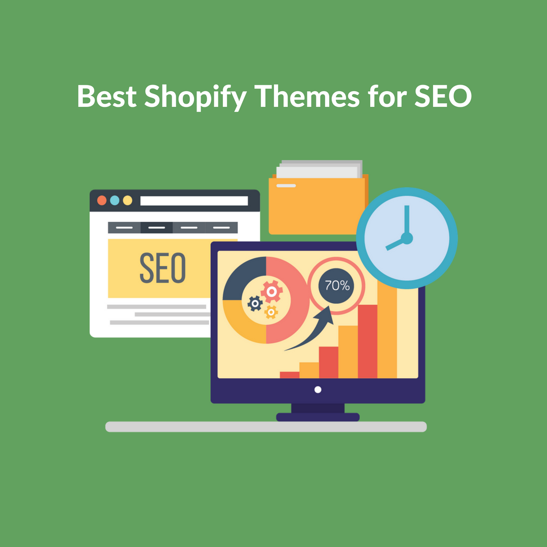 Best Shopify Themes For SEO In 2018 - Perzonalization