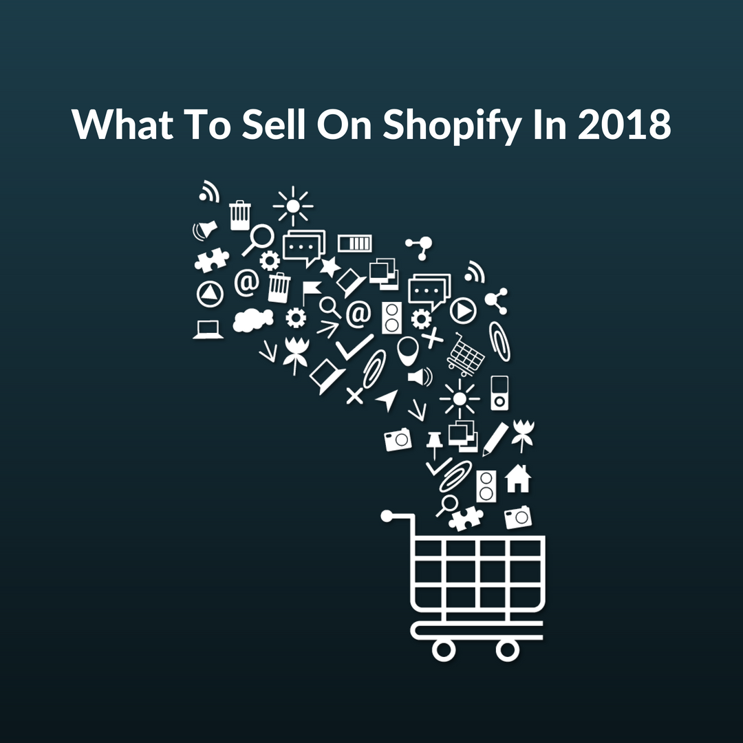 Understanding each of the eleven opportunities explained in this article should get the ball rolling and help you find what to sell on Shopify.