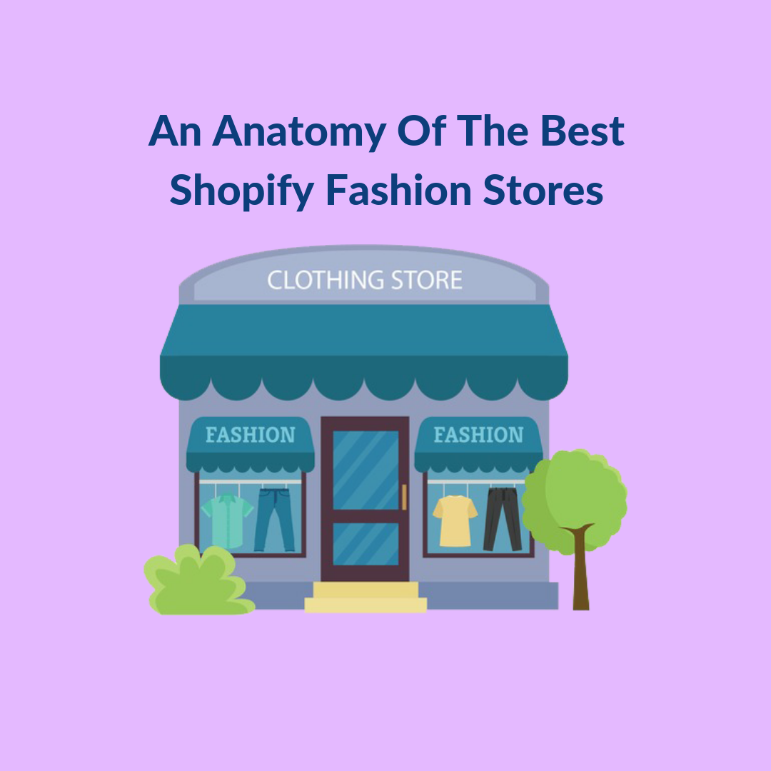 "The fashion industry is volatile and running and sustaining a fashion eCommerce store can be elusive. The best Shopify fashion stores are defined by their aesthetics, customer experience and mobility. Irrespective of the size of business, the best Shopify clothing websites have some common attributes which sets them apart from their competition, and help them gather the much-required traction. Some important attributes of the best Shopify fashion stores The leading Shopify fashion stores – Have strong product descriptions that complement their product Have visually appealing product photography Consistently introduce new products Have their website aligned to their brand Engage with their customers through different marketing channels Encourage and include user-generated content as a part of their marketing effort Understand their customer and what they need Have a smooth checkout process Have a minimalist and uncluttered design Have social media integration on their page The best Shopify fashion stores – Few key takeaways Read through this list of some exemplary fashion eCommerce websites and Shopify clothing stores to understand what they did right. ASOS For ASOS, their primary target audience is the student community, which they beautifully depict on their Shopify apparel store, and that's the first thing that grabs your attention. The store is also integrated with social media buttons, placed at the bottom of the page. Rebecca Minkoff Speaking of creating communities and engaging with target audiences, Rebecca Minkoff has done a commendable job. The company created a community of like-minded people centered around strengthening and empowering their customers. The website is minimalist with a lot of white space and it has a certain charm to it. The company also uses a lot of user-generated content. FashionNova Apart from introducing 500 new styles consistently every week, Fashionova has this unique way of luring their customers by offering them a discount. The control lies totally on the shoppers. Customers can avail up to 30% discounts on their purchases every time they spin the wheel. Not only does this increase purchase likelihood, it also increases the lifetime value of customers. The Shopify fashion eCommerce platform on which FashionNova is built allows the store to directly sell on Instagram, which proved to be one of the crucial success factors for this Shopify apparel store. Through social media, FashionNova is able to establish long- lasting relationships with their target audience. Chubbies Chubbies, the shorts and swimwear Shopify fashion store, has always been a brand conscious apparel eCommerce store. Everything, starting from their brilliantly chosen words, to the images on their website aligns directly with what they do. On the other hand, their patriotic spirit has garnered the attention of the military community who are seen wearing 'Chubbies 'MERICAS shorts. Sir This Shopify clothing website landing page is big, bold and eye-catching. Their photography is nothing short of serene, and yet minimalist. The primary focus of the homepage is amazing photography showcasing their products, with a link to the Instagram shop as you scroll down. The company tells a story through their photography, which allows the customers to imagine owning these products. Rothys Rothys is another Shopify fashion store which, with the help of its mere website design eliminates every conversion optimization bottleneck. You will instantly fall in love with the minimalist and uncluttered homepage and they have an entire page dedicated to Shipping and returns policy, taking away any ambiguity that might arise in the shoppers' mind. They have also proudly showcased the fact that they craft their shoes from recycled plastic bottles. Customers will instantly be impressed with this environmentally conscious side of a fashion house. Taylor Stitch Taylor Stitch launched its Shopify fashion store in 2010 and sells custom and tailored menswear. Their goal is to make the common man afford sophisticated dressing. This Shopify store is high on user-generated content, encouraging their customers to share their individual stories. The amazing stories shared by their customers are featured on their website, and within 3 years of their inception the company made an estimated $1.5 million in sales. Helm Boots Look at how this Shopify fashion website creates an urgency by being loud and clear that they have just made 80 of this particular shoe called ""The Adreon"". This is an amazing way to stay in the customers' mind, because they know they need to hurry if they want to get their hands on these pairs of shoes. There is also a ""Get 50% off"" at the top of the page, which when you drag down says something like this. So, the lucky customer not only gets to wear a pair of limited edition shoes, but also signs up for a 50% discount. Everyone is happy. Marc Wenn We all know to what lengths an efficient email marketing campaign can go to establish an eCommerce store as a trusted brand. For this Shopify fashion store, it was no different. All products for this store are designed by Marc Wenn. So when he personally emailed the first 100 customers to say ""thank you"", it did wonders for this e-shop. Khara Kapas Khara Kapas means ""pure cotton"". This Shopify clothing store sells cotton hand-made boutique clothing. Earthy patters, pastel shades are exquisite prints are some of the characteristic features of Khara Kapas products – and these are reflected beautifully on their homepage. Nature is a big part of the imagery for this site and they proudly demonstrate that throughout their website. Pura Vida Bracelets Pura Vida is an eCommerce store which is not just about selling. The brand likes to support different charities, and that is what resonates with their target audience. A report states that 90% of Americans trust brands which support greater causes than pure selling. Pura Vida has made a name for itself by associating itself with some mission-backed goals centered around charity, as you can clearly see in one of their product collections, which is called the ""Charity Collection"" They also tell an amazing story about their constant endeavor to uplift and encourage local artisans and supports causes such as Cancer and Environmental awareness foundations Vrai and Oro Vrai & Oro very tactfully takes away the pain of paying a lumpsum amount for expensive products. Luxury products often entail spending huge sums of money, which make it nearly impossible to always shop for these products. Keeping this mind Vrai & Oro have incorporated their own payment plans to increase sales and allow any customer to buy the product of their choice without hesitation. This strategy has led them to earn $2 million in annual recurring revenue. This kind of a thing becomes all the more easy with a Shopify eCommerce platform as the latter allows you to use some of the best financing and payment plan providers like Affirm or Partial.ly. Each of these can be easily integrated directly with your online store, and automatically made to generate different payment plans for customers to choose from. Unconditional As the name suggests, the Unconditional Shopify clothing store website is both edgy and relaxed. Its eye-catching nonetheless. The homepage instantly makes you want to look further and you scroll down, you will see their latest collections neatly showcased. When you click on a product, you are redirected to the product detail page where you have the option to share it on a social media page. BlackMilk BlackMilk is a classic example of a website which can be colourful and yet appealing. Every thing about this website speaks adventure, fun and happiness which instantly clicks with their customers. Their collections are sometimes focused on exciting prints inspired by Disney heroes which will immediately resonate with a certain section of people. GymShark GymShark is a UK based and one of the fastest growing and brands in fitness. They manufacture fitness apparel and accessories. GymShark really has its social media game plan in place with 3 million highly engaged social media followers and customers in 131 countries. The brand is barely only 6 years old and the website clearly says that it is here to stay. Their free return policy (within the UK) and free next day shipping for purchases over £50 runs as a ticker at the top of the page and it's difficult to miss it. Herschel This Shopify clothing website was started in 2009 and has now grown to gain international recognition for its accessories which are produced locally with a focus on attention to detail. When you open their website, the video on their banner features Holiday Gift guide ready for you to click. There's no way you can ignore this. When you click on one of the three options, it takes you to a page full of amazing gift ideas across different categories like travel, essentials, outdoor and much more. It makes the buying journey of the customer easy and quick. WP Standard WP standard is a classic example of how a minimalist design can go a long way in establishing your brand as a trusted one. Beautiful product photography against a mundane background is what makes this website stand out. This kind of a design immediately appeals to the tech crowd which also happens to be a major target audience for this Shopify fashion website. Biko You'll just find four navigation options on Biko's Shopify fashion store. Coupled with them are tons of product photography, making it a minimal website. Products are highlighted clearly which drive users to the purchase path. Hardgraft Set against a grey background, Hardgraft's website is sophisticated, elegant and sleek. The background is what sets it apart from its competition. The main menu drops down on the center of the page which gives you the product categories. The product Quick View is smart, giving an approximate price across colours and dimensions of a particular product, which is convenient for the shopper because he knows what to expect. Twelve Saturdays The Twelve Saturdays website is a unique combination of monochrome and subtle colours which sets this fashion store apart from the rest. There is tons of texture and creativity in their website. William Abraham The William Abraham website uses black as a background which helps it to showcase its products prominently, while taking a giant leap at using black as a vantage point for them. LIBAS Libas has been providing trend-led fashion and has grown into this hugely popular fashion eCommerce store in the recent years. This brand doesn't shy away from the spotlight with its colourful banners and photography. With several products dropping on their website regularly, they have been able to organize their product page pretty well, which is uncluttered and clean. Conclusion The eCommerce industry has opened up the floors for fashion start-ups to make a name for themselves in this ambitious space, making the competition fierce but rewarding. With a platform like Shopify, you not only sell products but also sell an art form, style, design, and atmosphere. The best Shopify fashion stores require not only a sense of design and aesthetics, but also an intelligent copy, easy navigation, anticipation and resolution of user pain-points, and not to mention the knowledge of how it can be optimized for conversion. The above-mentioned examples of Shopify fashion stores are steamrolling the competition and can prove to be your inspiration for your next fashion eCommerce store."