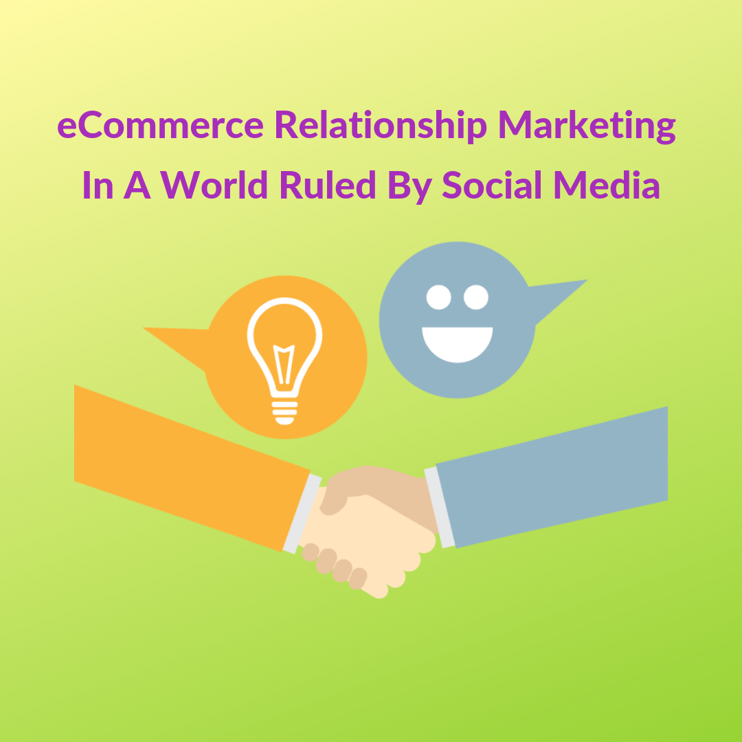 When we talk about eCommerce relationship marketing, a lot of its success depends on perceived website quality, ease of navigation and shopping experience.