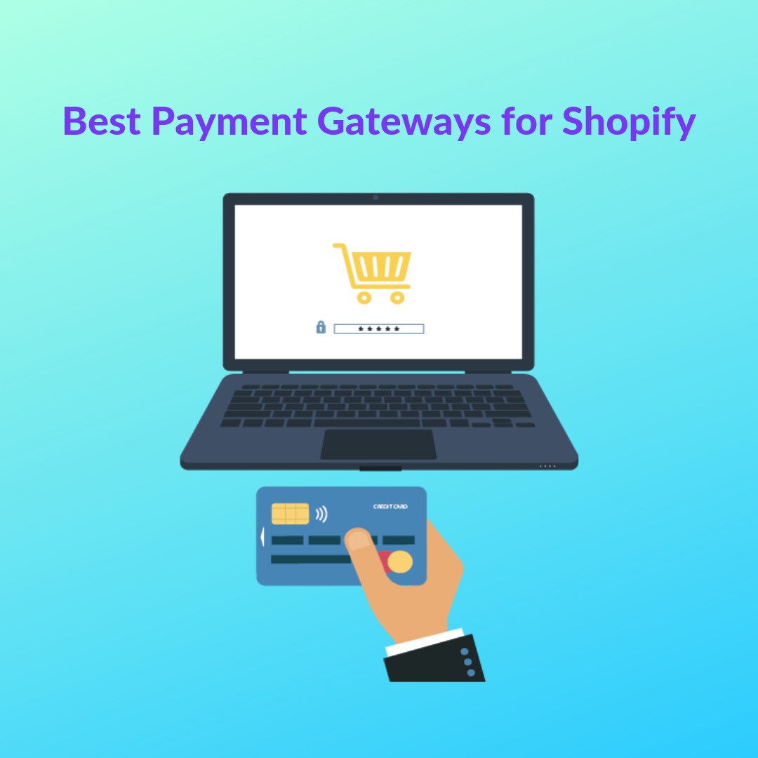 Choosing the best payment gateways for Shopify is one of the most important decisions you'll ever make for your online store.
