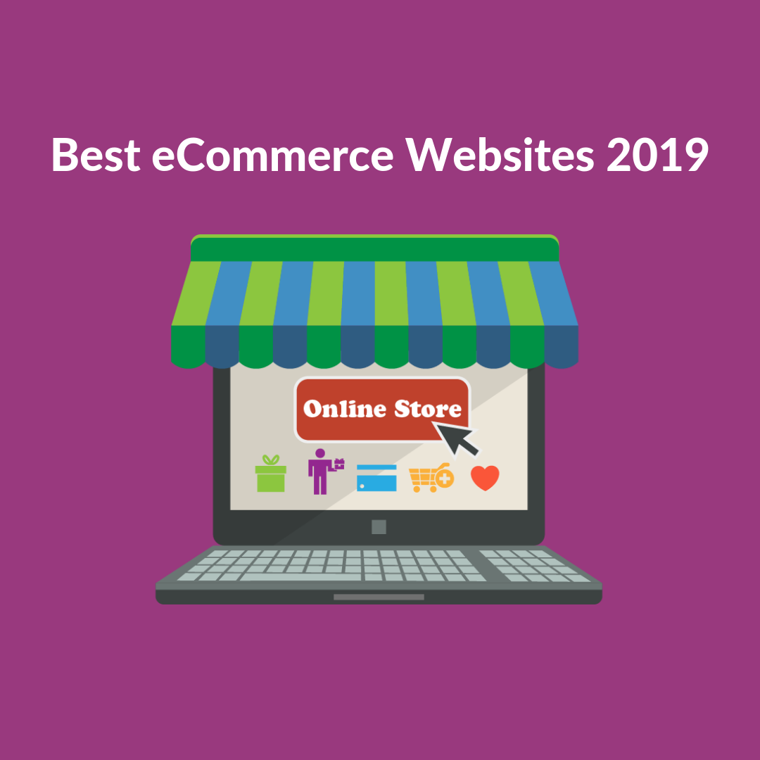 In this article we are going to talk about the best eCommerce websites of 2019 based on how some websites have been performing and what made them best.