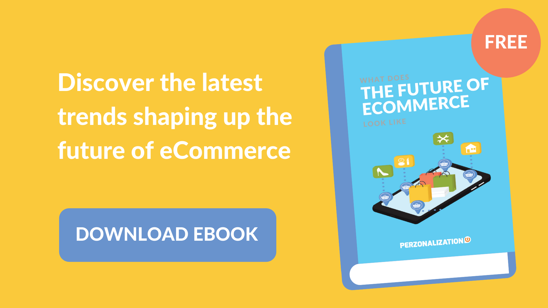 Download your free eBook: The Future of eCommerce