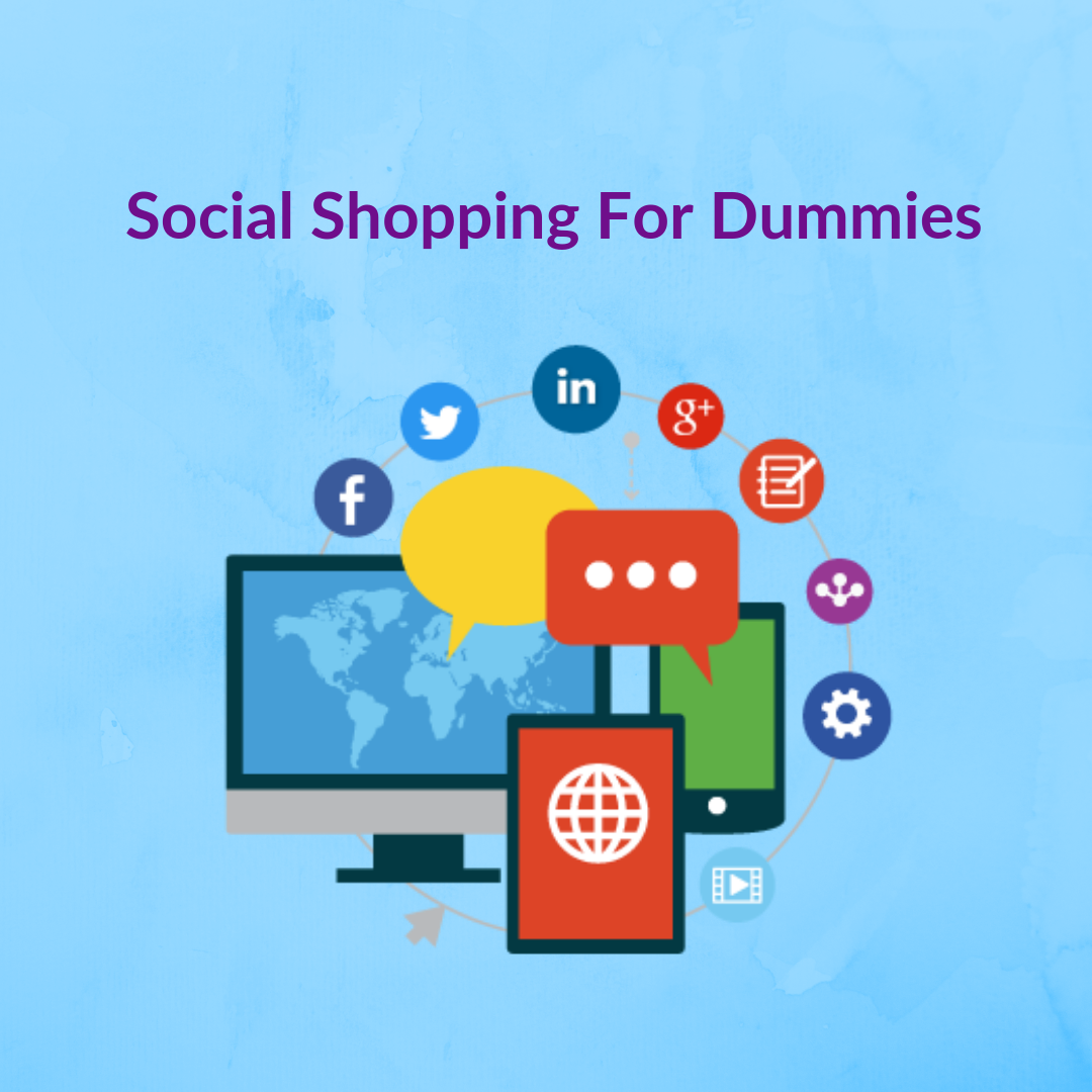 Social shopping puts the control in the hands of the customer, and it's their choice whether or not they want to make that purchase.