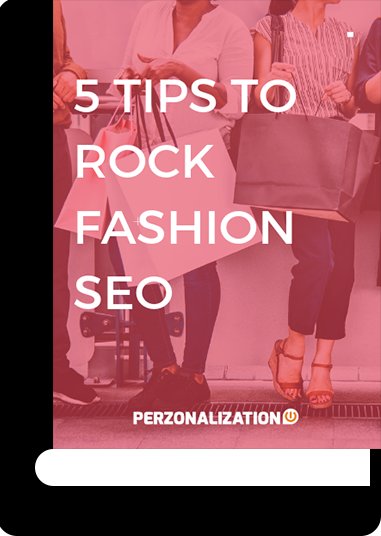 The effort you make with the most searched fashion keywords to improve your fashion eCommerce SEO will always pay off with higher sales and a greater discoverability for your brands and products. Get everything you need from this free eBook.