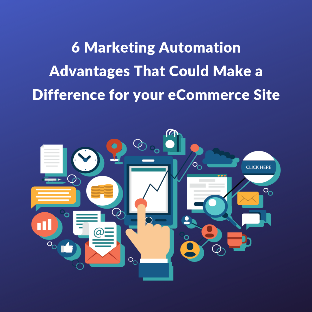In this article we talked about some of the marketing automation advantages that can help your eCommerce business grow and bring more conversions.