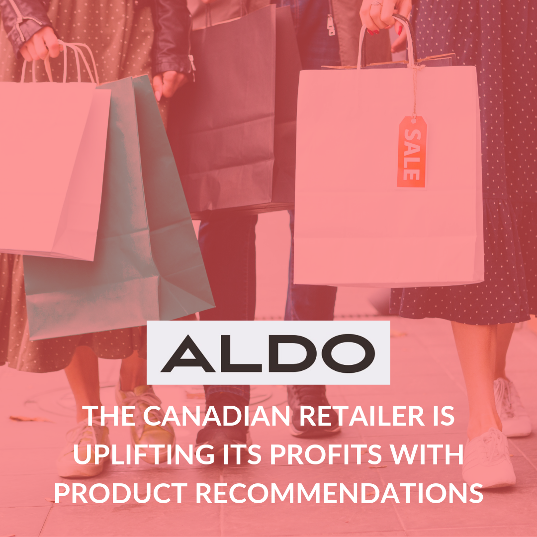 Discover how Aldo, the Canadian retailer, had a boost in revenue by displaying product recommendations on its product pages.