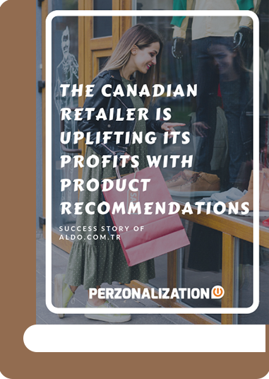 In this free eBook, you will learn how Aldo, the Canadian retailer, had a boost in revenue by displaying product recommendations on its product pages.