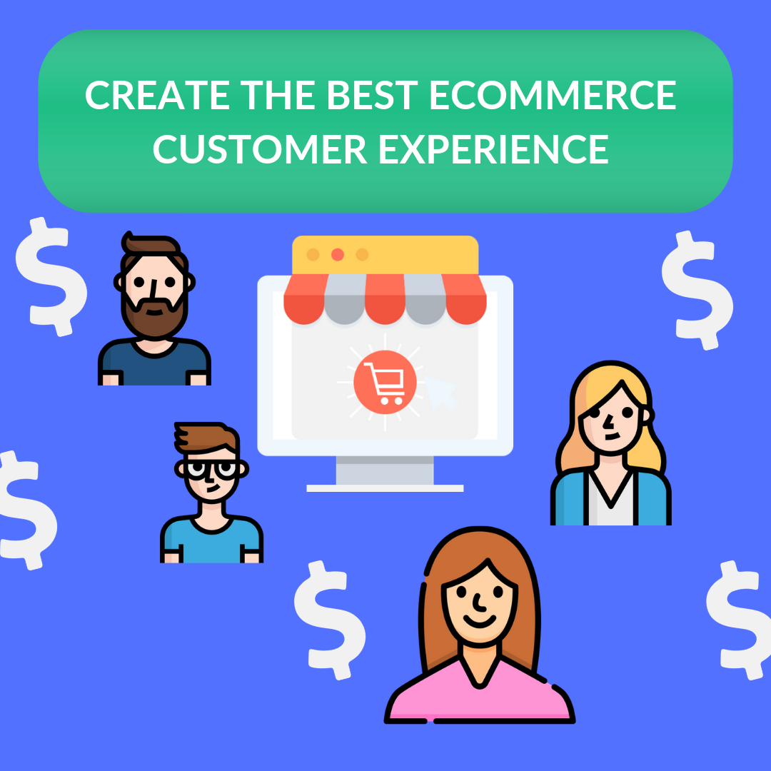 Creating the best eCommerce customer experience, is a great way to retain your customers and always keep people talking about your brand.