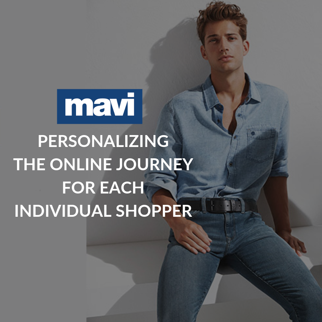 Mavi, globally recognized and highly successful lifestyle brand, is personalizing the online journeys for its shoppers with Perzonalization.