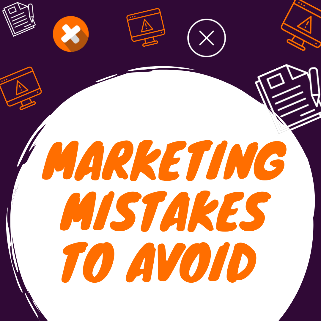 We can admit that making marketing mistakes is a part of the learning process. We have summarized the most common ones and how to avoid them in 2021.