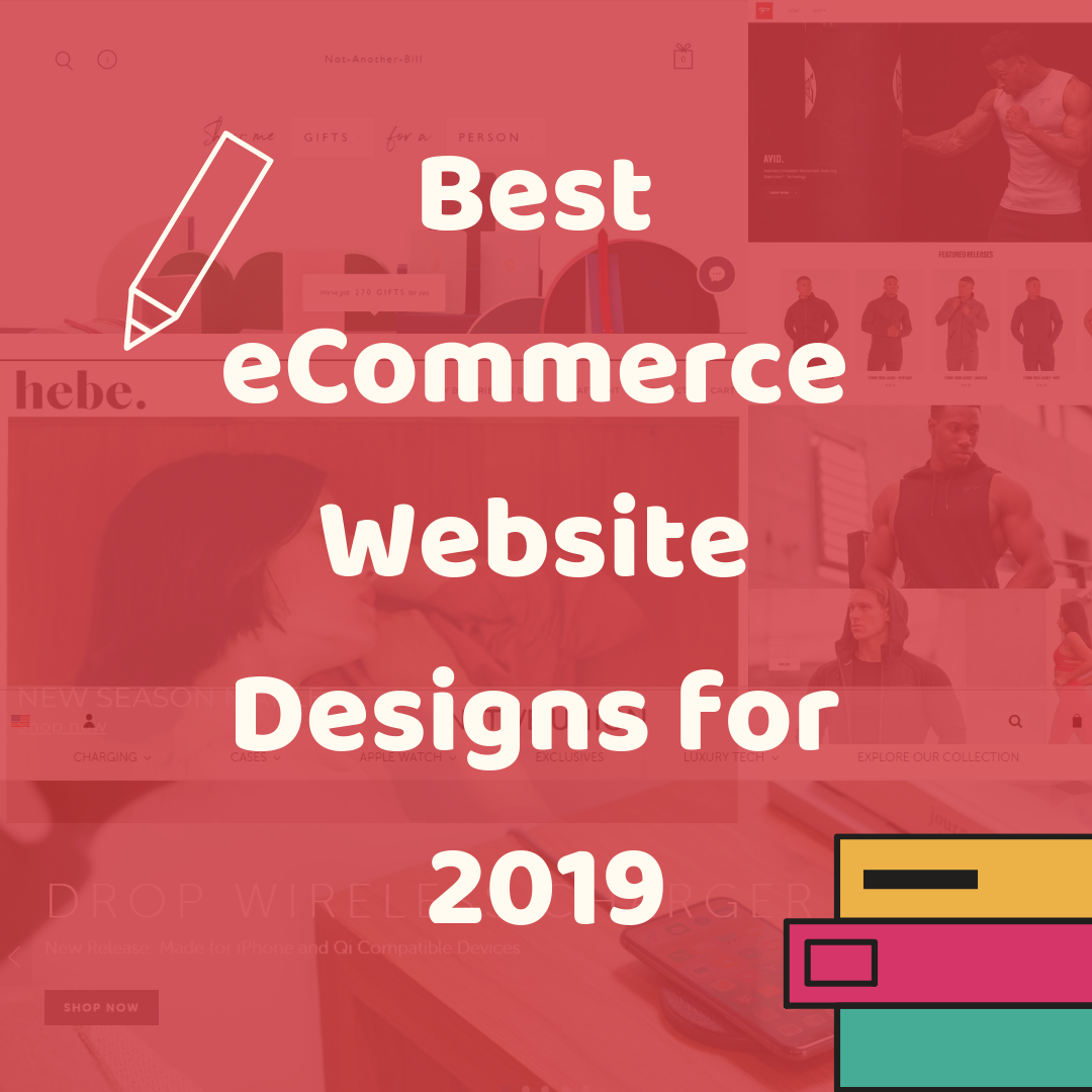 We believe that these eCommerce website designs for 2019 in this post, will be a great source for you to create your own eCommerce business.