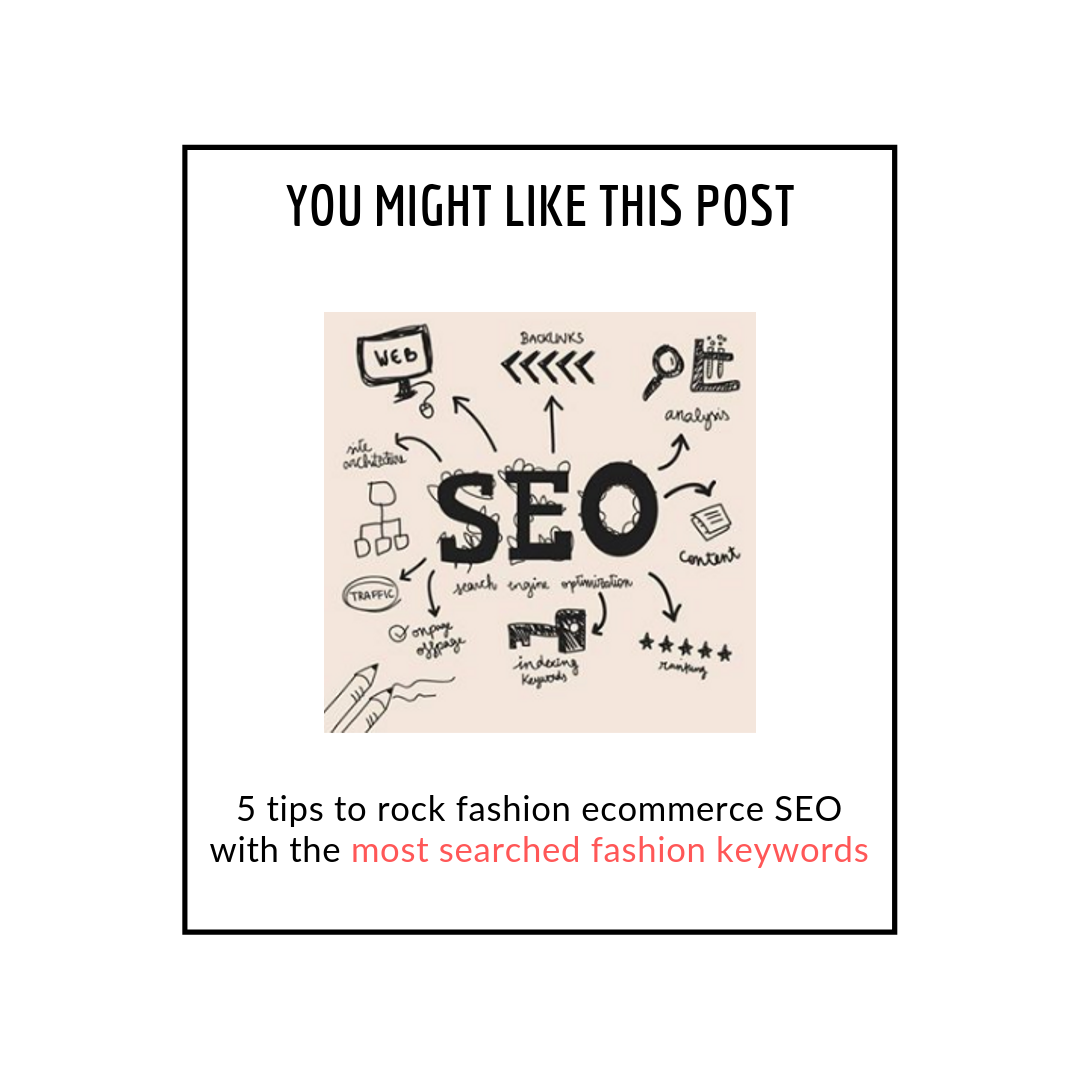 5 tips to rock fashion eCommerce SEO with the most searched fashion keywords - related posts popup