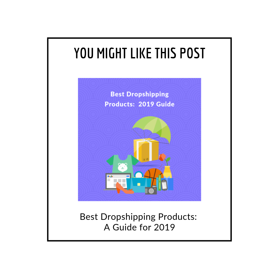 Best dropshipping products : A guide for 2019 (related products popup)