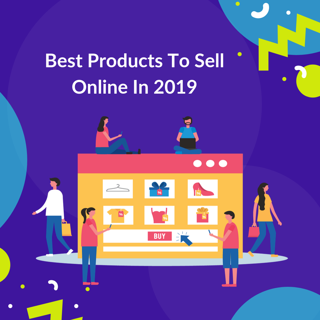Representing some of the best products to sell online in 2019 can be done by market research and also by looking at the competition.
