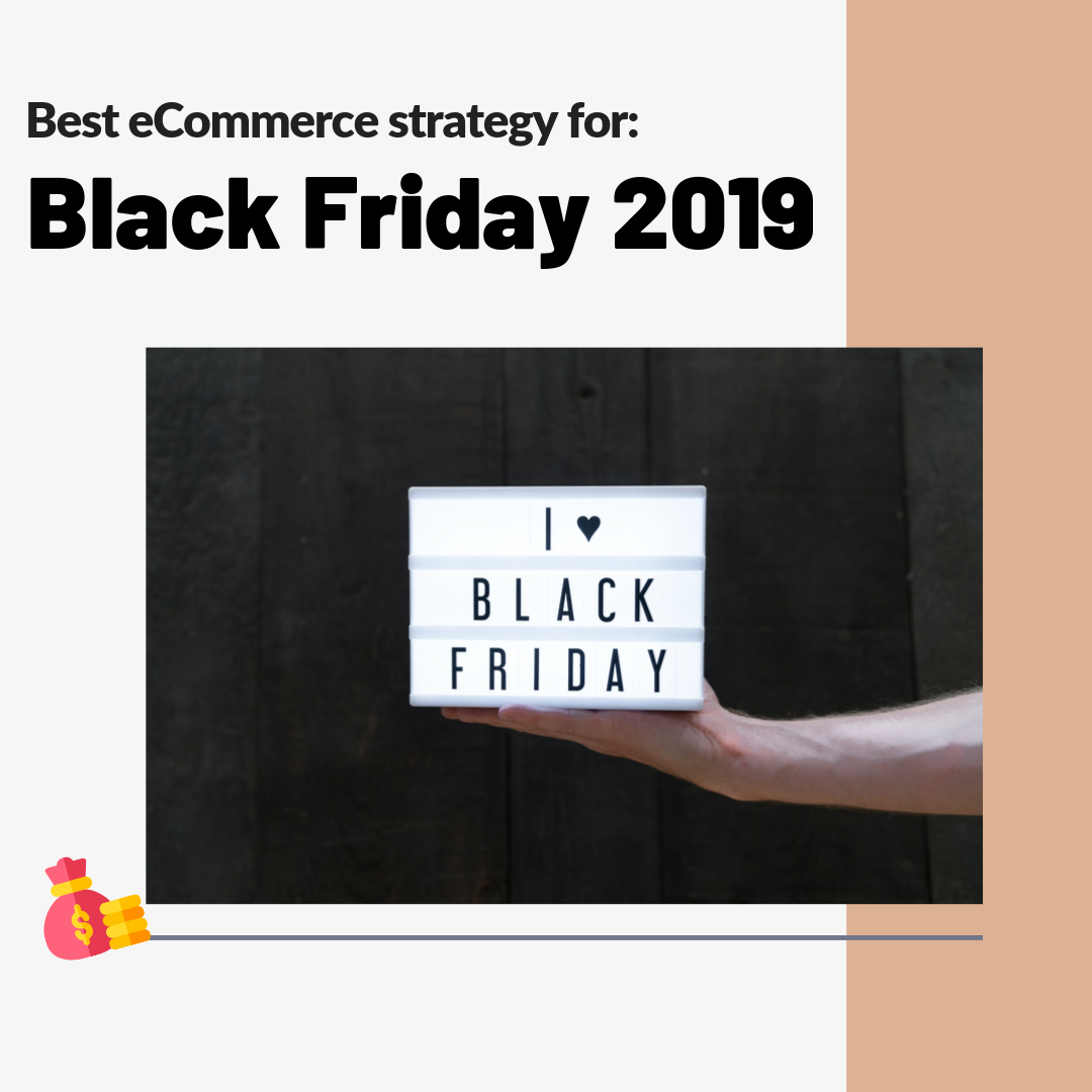 Get this guide to clear every thought on building the best strategy for Black Friday 2019. Don't miss it! Golden tips to boost your revenues!