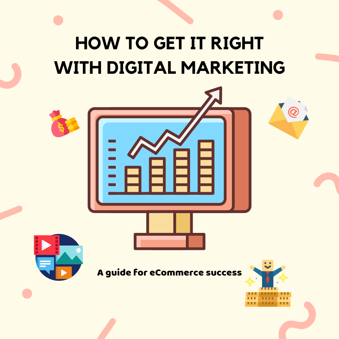 How to get it right with digital marketing is not an easy question to answer. This article will be the light in this dark tunnel of digital world.