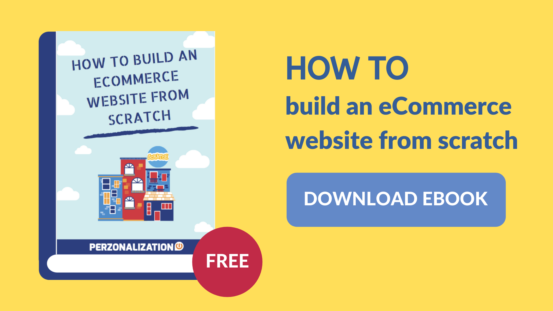 Download free eBook: How to build an eCommerce website from scratch