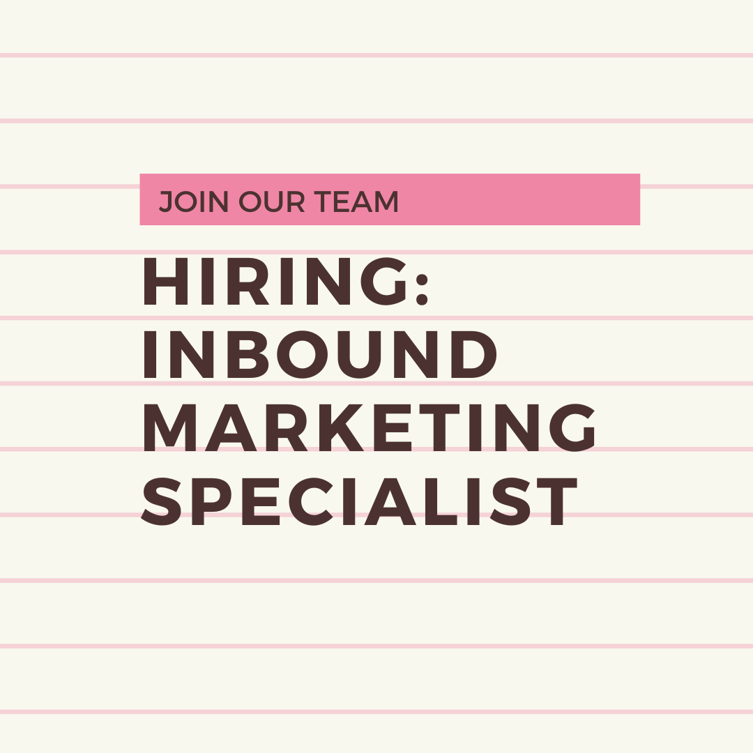 We are looking for an inbound marketing specialist to join our team.