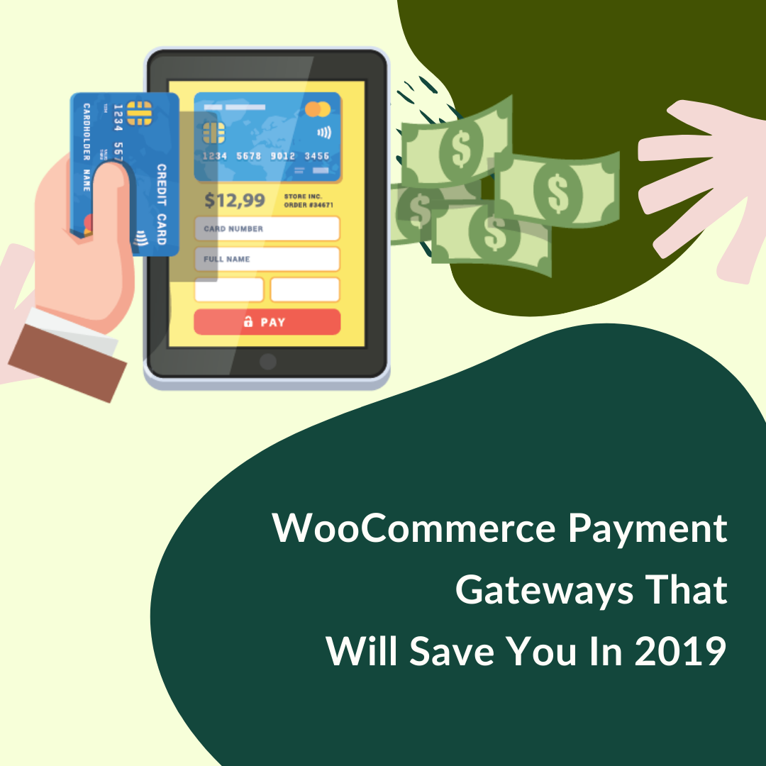 This article will give you an insight into payment gateways and explain in detail the importance of the best WooCommerce payment gateways.