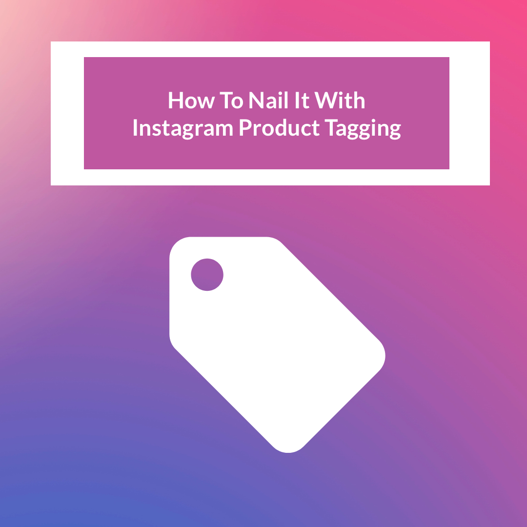 Instagram product tagging gives you the opportunity to go creative with your product tags and Instagram Shoppable posts to reach out to your consumer base.
