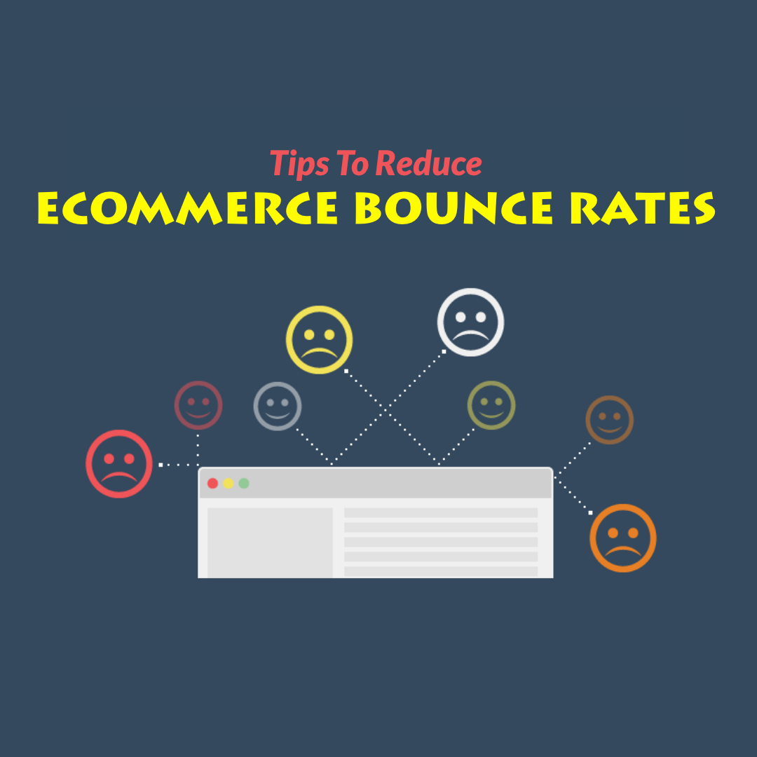 eCommerce Bounce Rates represents the percentage of visitors who enter the site and then leave, instead of navigating to other pages of the website.