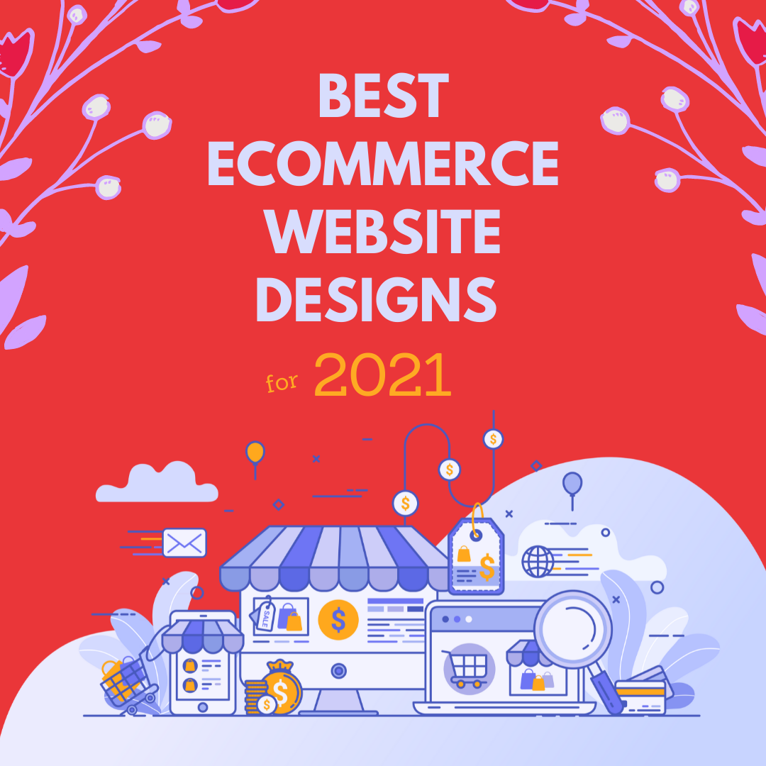 We believe that these eCommerce website designs for 2021 in this post, will be a great source for you to create your own eCommerce business.