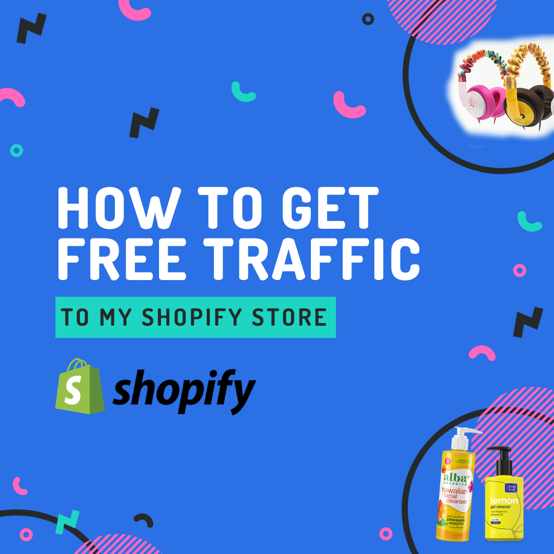 """Organic traffic is the foundation of your brand's success. In this post, we'll be answering your question of """"How to get free traffic to my Shopify store""""."""