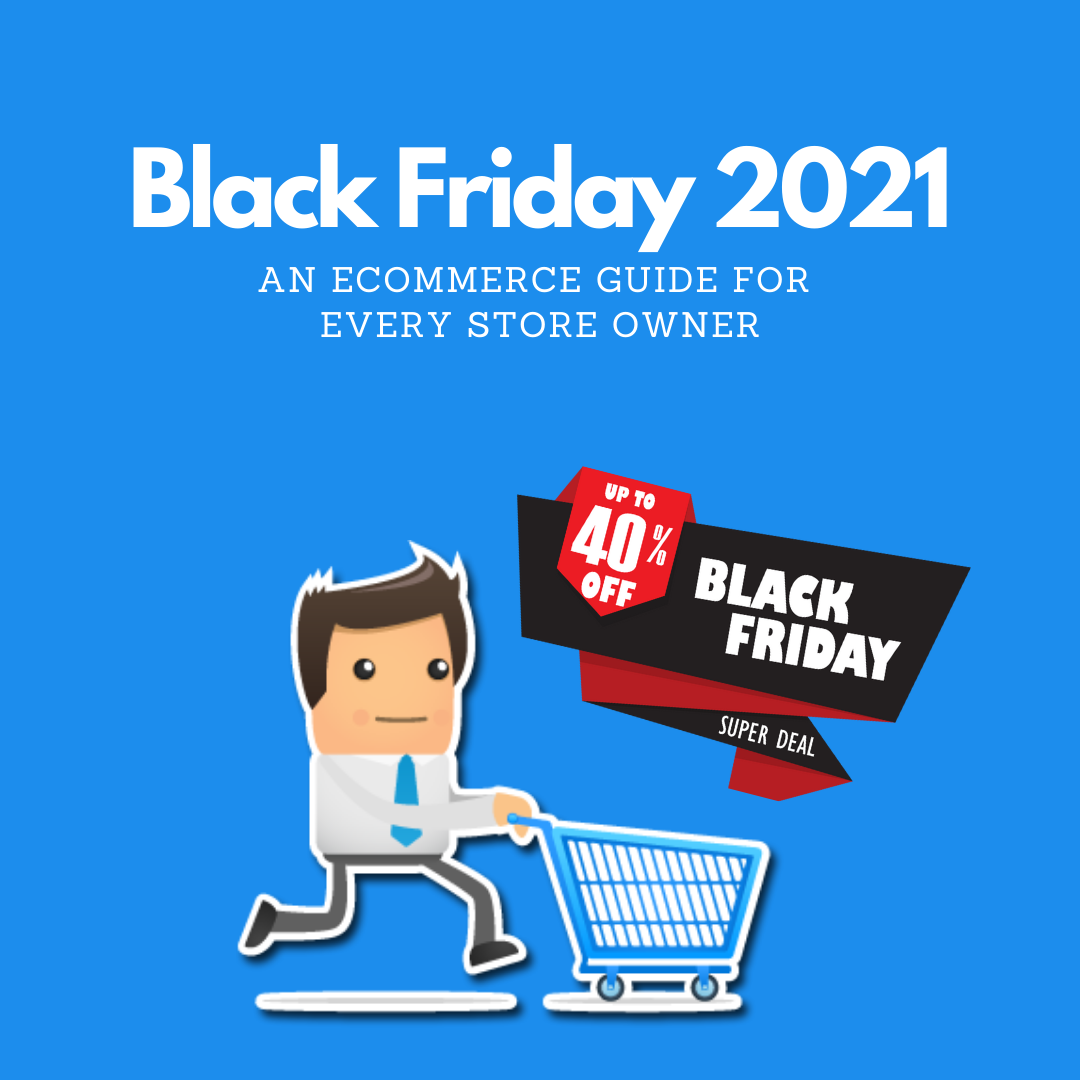 Get this guide to clear every thought on building the best strategy for Black Friday 2021. Don't miss it! Golden tips to boost your revenues!