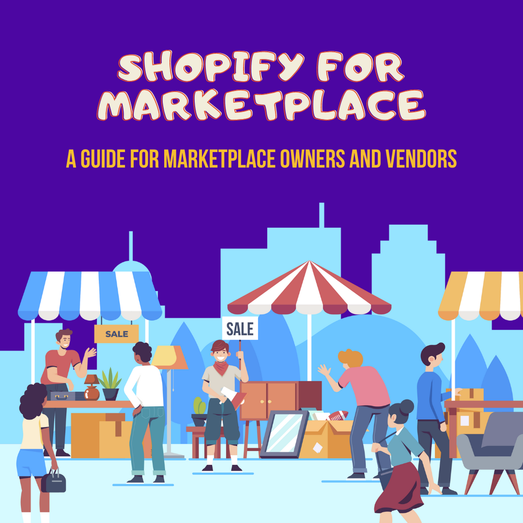 Interested in marketplaces? Shopify serves marketplace owners and sellers. Learn how to use Shopify for marketplace creation/integration in this post!
